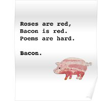 Bacon poem Poster
