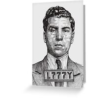 They Call Me Lucky....Lucky Luciano Greeting Card
