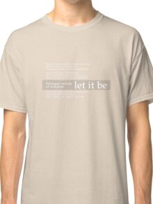 Beatles - Let It Be Lyrics Classic T-Shirt