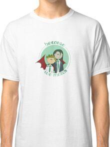 Because we match Classic T-Shirt
