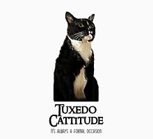 Tuxedo Cattitude - It's always a formal occasion Unisex T-Shirt