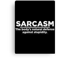 sarcasm natu Canvas Print