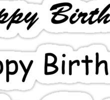 Happy Birthday - Black Text Sticker
