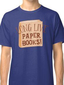 LONG LIVE paper books Classic T-Shirt