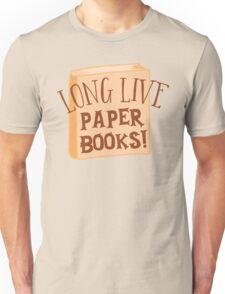 LONG LIVE paper books Unisex T-Shirt
