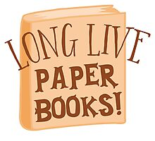 LONG LIVE paper books Photographic Print
