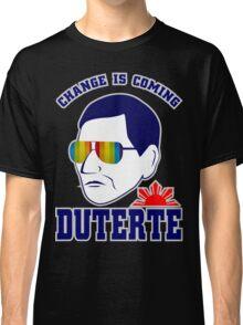Duterte - Change is Coming T-shirt Classic T-Shirt