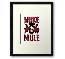 NUKE MULE Framed Print