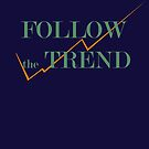 follow the trend by morigirl