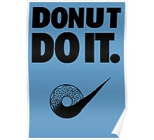 Donut Do It Poster