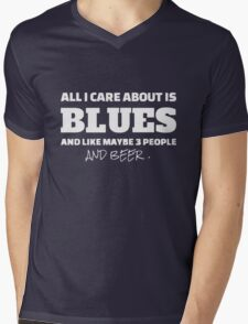 all i care about is blues and like maybe 3 people and beer Mens V-Neck T-Shirt