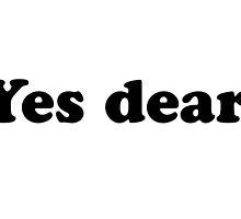 Yes dear! by David Fraser