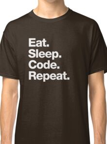 Eat. Sleep. Code. Repeat. Classic T-Shirt