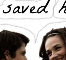 teen wolf - she saved him Sticker