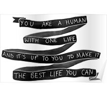 danisnotonfire Life Motivation Quote (Black with White Type) Poster