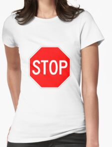 STOP original sign sticker Womens Fitted T-Shirt