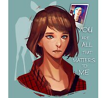 All that matters to me Photographic Print