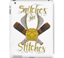 Snitches get stitches iPad Case/Skin