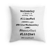 Writer Hashtag Week - Wednesday Throw Pillow
