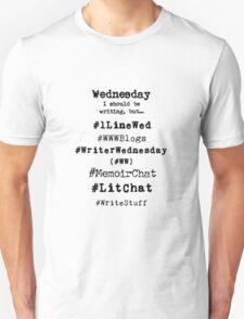 Writer Hashtag Week - Wednesday Unisex T-Shirt