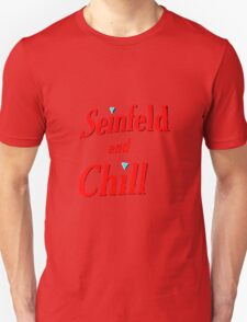 SEINFELD AND CHILL  Unisex T-Shirt