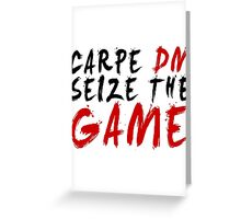 Carpe DM, Seize The Game - Dungeons & Dragons Greeting Card