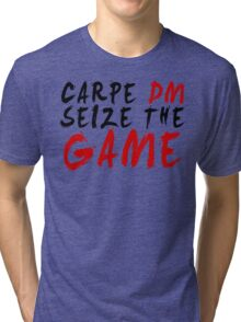 Carpe DM, Seize The Game - Dungeons & Dragons Tri-blend T-Shirt