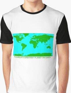THE WORLD'S GREATEST PLANET ON EARTH Graphic T-Shirt