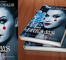 CIRCUS OF BROKEN DREAMS - Premade Cover  by Adara Rosalie
