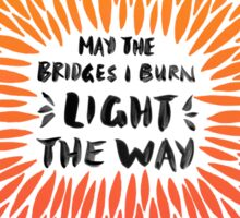 Bridges Burned – Fiery Palette Sticker