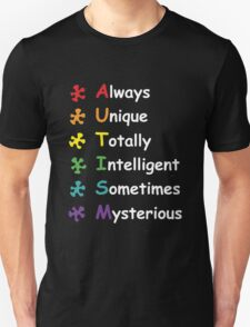 always unique totally intelligent sometimes mysterious  Unisex T-Shirt
