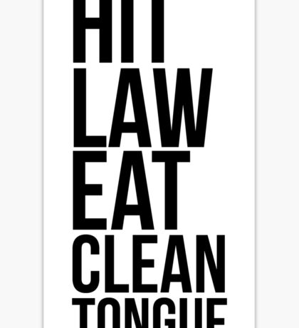 hit law eat clean tongue Sticker