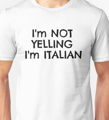 Funny Italy Europe Nationality Italian Joke T-Shirts Unisex T-Shirt