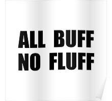All Buff No Fluff Poster