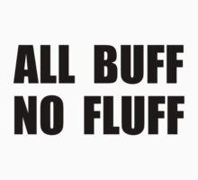 All Buff No Fluff One Piece - Short Sleeve