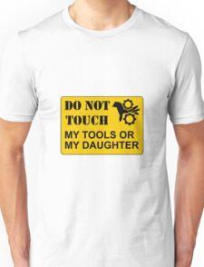 Do Not Touch Daughter Unisex T-Shirt