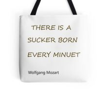 Sucker Born   Tote Bag