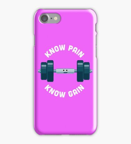Character Building - Know Pain, Know Gain iPhone Case/Skin