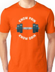 Character Building - Know Pain, Know Gain Unisex T-Shirt