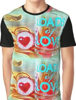 LOADS of LOVE Graphic T-Shirt