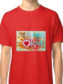 LOADS of LOVE Classic T-Shirt