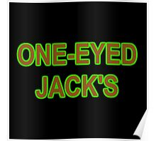 ONE-EYED JACK'S Poster
