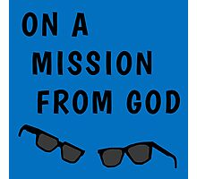 """Blues Borthers: """"On a Mission From God"""" Photographic Print"""