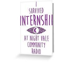 I survived Internship! Greeting Card