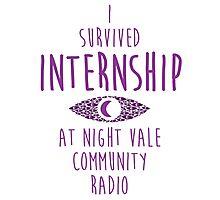 I survived Internship! Photographic Print