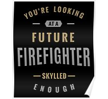 Future Firefighter Poster