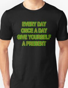 EVERY DAY Unisex T-Shirt