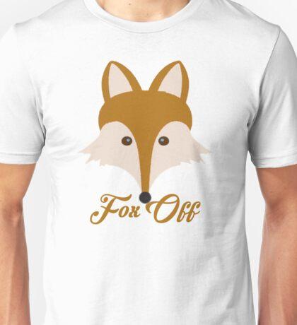 Fox Off Unisex T-Shirt