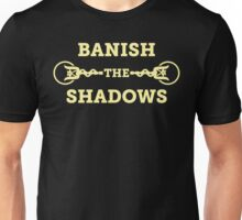 Lux - Banish the Shadows Unisex T-Shirt
