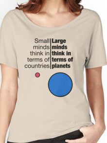 Small Minds and Large Minds Women's Relaxed Fit T-Shirt